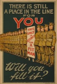 Vintage WW1 poster. There is still a place in the line for you. Will you fill it?